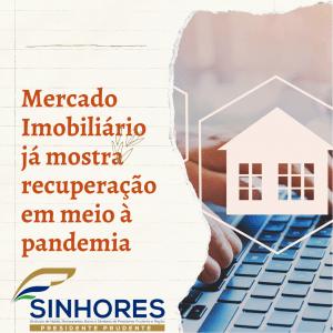 Mercado Imobiliário já mostra recuperação em meio à pandemia