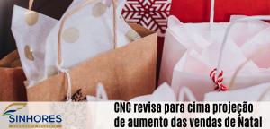 CNC revisa para cima projeção de aumento das vendas de natal