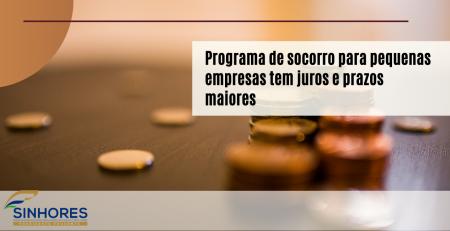 Programa de socorro para pequenas empresas tem juros e prazos maiores